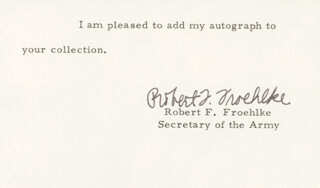 Autographs: ROBERT F. FROEHLKE - TYPED NOTE SIGNED