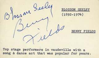 BLOSSOM SEELEY - AUTOGRAPH CO-SIGNED BY: BENNY FIELDS