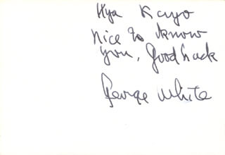 GEORGE WHITE - AUTOGRAPH NOTE SIGNED