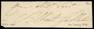 Autographs: ALBERT GALLATIN - AUTOGRAPH SENTIMENT SIGNED