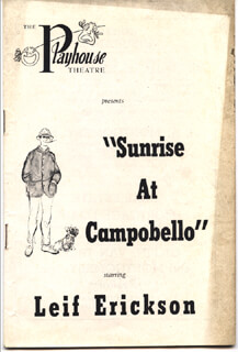 SUNRISE AT CAMPOBELLO PLAY CAST - PROGRAM SIGNED CIRCA 1958 CO-SIGNED BY: ANN SHOEMAKER, LANNA SAUNDERS, MICHAELE MYERS, RAYMOND McHUGH, DALE CURTIS, PHILIP VANDERVORT, CALDEN MARSH, LUKE HALPIN, HELEN BONSTELLE, RUSSELL COLLINS, FRAN CARLON, JON RICHARDS, MACGREGOR GIBB, ROBERT FITZSIMMONS, CASEY ALLEN, LAWRENCE FLETCHER, BRYAN O'BYRNE, EUGENE HALPIN JR., LEIF ERICKSON