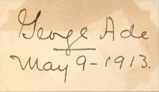 Autographs: GEORGE ADE - SIGNATURE(S) 05/09/1913