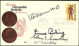 LINUS PAULING - FIRST DAY COVER SIGNED CO-SIGNED BY: WILLIAM SHOCKLEY, GLENN T. SEABORG