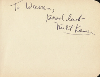 MILT KAMEN - INSCRIBED ALBUM LEAF SIGNED