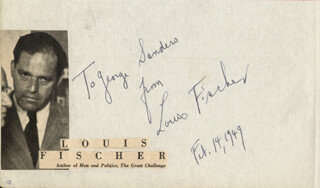 LOUIS FISCHER - AUTOGRAPH NOTE SIGNED 02/14/1949