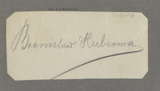 BRONISLAW HUBERMAN - AUTOGRAPH CO-SIGNED BY: GREVILLE T.S. STEVENS