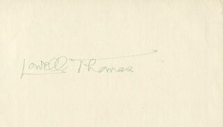 LOWELL THOMAS - AUTOGRAPH