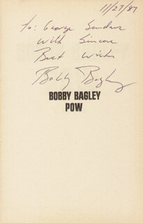 COLONEL BOBBY BAGLEY - INSCRIBED BOOK SIGNED 11/27/1987