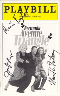 Autographs: BERMUDA AVENUE TRIANGLE PLAY CAST - SHOW BILL SIGNED CIRCA 1997 CO-SIGNED BY: NANETTE FABRAY, RENEE TAYLOR, JOSEPH BOLOGNA