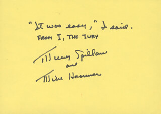 MICKEY SPILLANE - AUTOGRAPH QUOTATION SIGNED