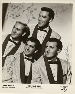 THE FOUR ACES - AUTOGRAPHED INSCRIBED PHOTOGRAPH CO-SIGNED BY: THE FOUR ACES (SOD VACCARO), THE FOUR ACES (LOU SILVESTRI), THE FOUR ACES (DAVE MALONE)