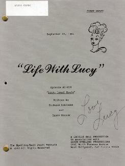 LUCILLE LUCY BALL - SCRIPT SIGNED CIRCA 1986