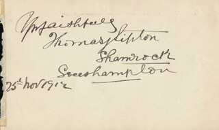 Autographs: THOMAS J. LIPTON - AUTOGRAPH SENTIMENT SIGNED 11/25/1912