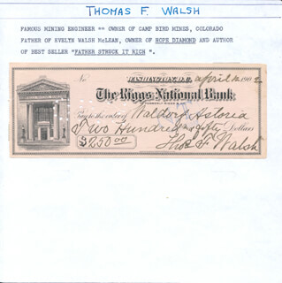 THOMAS F. WALSH - AUTOGRAPHED SIGNED CHECK 04/12/1902