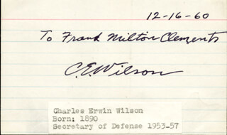 Autographs: CHARLES E. ENGINE CHARLIE WILSON - INSCRIBED SIGNATURE 12/16/1960