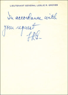 Autographs: LT. GENERAL LESLIE R. GROVES - AUTOGRAPH NOTE SIGNED