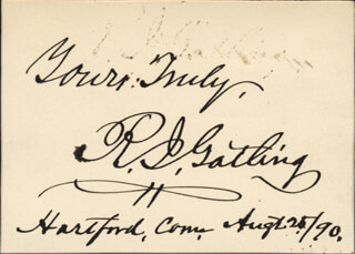 RICHARD J. GATLING - AUTOGRAPH SENTIMENT SIGNED 08/25/1890