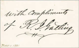 RICHARD J. GATLING - AUTOGRAPH SENTIMENT SIGNED CIRCA 1881