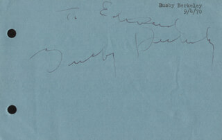Autographs: BUSBY BERKELEY - INSCRIBED SIGNATURE CIRCA 1970