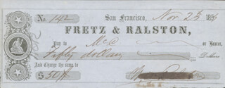 WILLIAM CHAPMAN RALSTON - AUTOGRAPHED SIGNED CHECK 11/25/1855