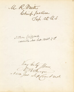 Autographs: CHIEF JUSTICE MORRISON R. WAITE - SIGNATURE(S) CO-SIGNED BY: ASSOCIATE JUSTICE NATHAN CLIFFORD, ASSOCIATE JUSTICE NOAH H. SWAYNE, J. K. UPTON