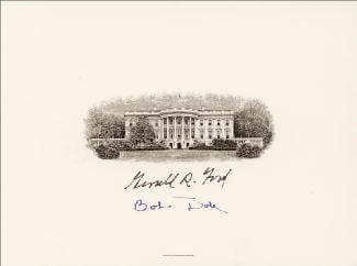 PRESIDENT GERALD R. FORD - ENGRAVED CARD SIGNED CO-SIGNED BY: ROBERT J. BOB DOLE