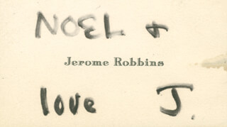 JEROME ROBBINS - AUTOGRAPH SENTIMENT ON CALLING CARD SIGNED