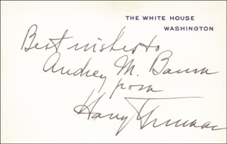 PRESIDENT HARRY S TRUMAN - INSCRIBED WHITE HOUSE CARD SIGNED