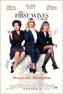 Autographs: THE FIRST WIVES CLUB MOVIE CAST - POSTER SIGNED CO-SIGNED BY: GOLDIE HAWN, DIANE KEATON, BETTE MIDLER