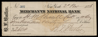 MAJOR GENERAL BENJAMIN F. BUTLER - AUTOGRAPHED SIGNED CHECK 11/02/1876
