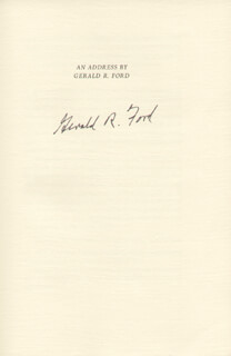 PRESIDENT GERALD R. FORD - PRINTED SPEECH SIGNED IN INK CIRCA 1984