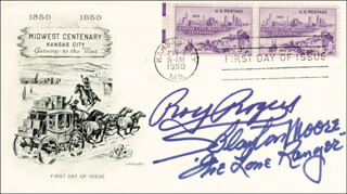 ROY ROGERS - FIRST DAY COVER SIGNED CO-SIGNED BY: CLAYTON THE LONE RANGER MOORE