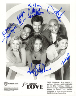 FOR YOUR LOVE TV CAST - AUTOGRAPHED SIGNED PHOTOGRAPH CO-SIGNED BY: HOLLY ROBINSON PEETE, D. W. MOFFETT, JAMES LESURE, TAMALA JONES, EDAFE BLACKMON, DEDEE PFEIFFER