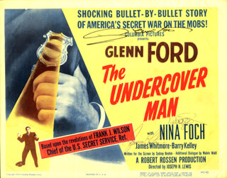 Autographs: THE UNDERCOVER MAN MOVIE CAST - LOBBY CARD SIGNED CO-SIGNED BY: GLENN FORD, NINA FOCH, JAMES WHITMORE