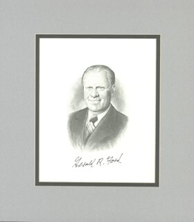 PRESIDENT GERALD R. FORD - ENGRAVING SIGNED
