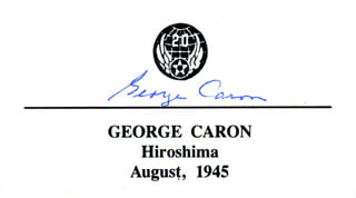 Autographs: ENOLA GAY CREW (GEORGE R. CARON) - PRINTED CARD SIGNED IN INK