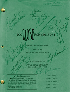 TOO CLOSE FOR COMFORT TV CAST - SCRIPT SIGNED CIRCA 1985 CO-SIGNED BY: TED KNIGHT, NANCY DUSSAULT, WARREN BERLINGER, LYDIA CORNELL, JM J. BULLOCK