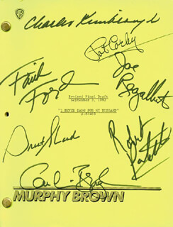 MURPHY BROWN TV CAST - SCRIPT SIGNED CIRCA 1992 CO-SIGNED BY: PAT CORLEY, FAITH FORD, CHARLES KIMBROUGH, ROBERT PASTORELLI, JOE REGALBUTO, GRANT SHAUD, CANDICE BERGEN