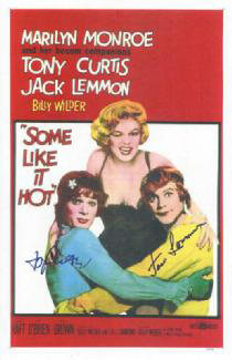 Autographs: SOME LIKE IT HOT MOVIE CAST - POSTER SIGNED CO-SIGNED BY: JACK LEMMON, TONY CURTIS