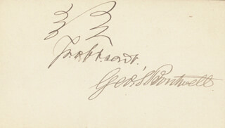 Autographs: GEORGE S. BOUTWELL - AUTOGRAPH SENTIMENT SIGNED