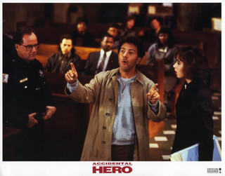 Autographs: ACCIDENTAL HERO MOVIE CAST - LOBBY CARD UNSIGNED (USA) 1992