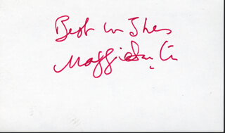 DAME MAGGIE SMITH - AUTOGRAPH SENTIMENT SIGNED