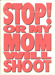 STOP! OR MY MOM WILL SHOOT MOVIE CAST - PRESS KIT UNSIGNED
