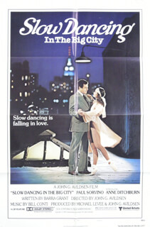 SLOW DANCING IN THE BIG CITY MOVIE CAST - POSTER UNSIGNED CIRCA 1978