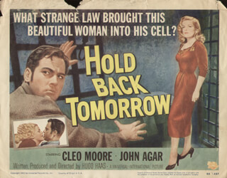 HOLD BACK TOMORROW MOVIE CAST - LOBBY CARD UNSIGNED (USA) 1955