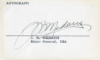 Autographs: MAJOR GENERAL JOHN BRUCE MEDARIS - PRINTED CARD SIGNED IN INK