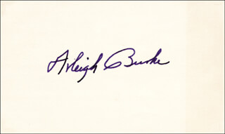 Autographs: ADMIRAL ARLEIGH A. BURKE - SIGNATURE(S)