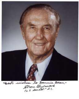 STROM THURMOND - AUTOGRAPHED SIGNED PHOTOGRAPH