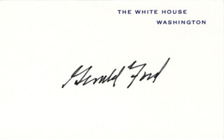 PRESIDENT GERALD R. FORD - WHITE HOUSE CARD SIGNED