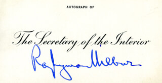 Autographs: RAY L. WILBUR - PRINTED CARD SIGNED IN INK